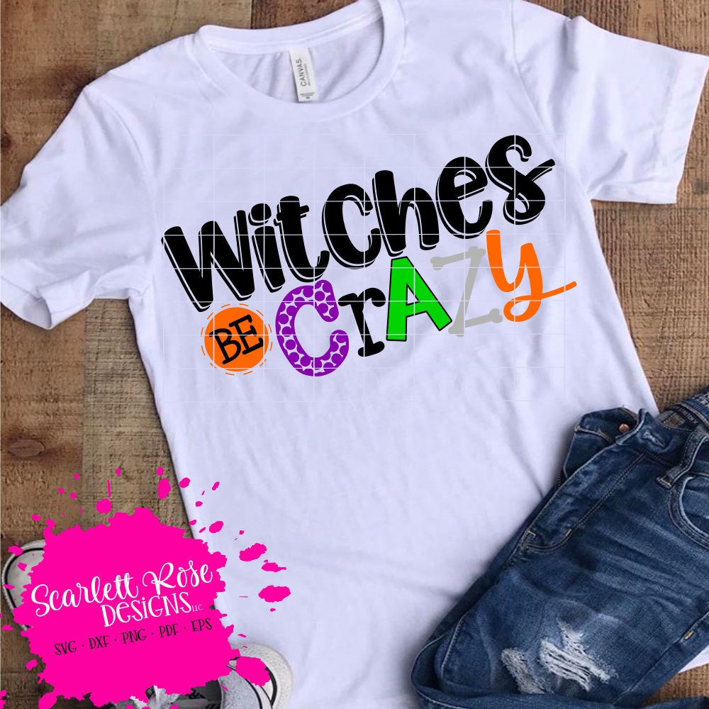 b7b06842 Halloween SVG Witches Be Crazy SVG SVG cut file Momster | Etsy