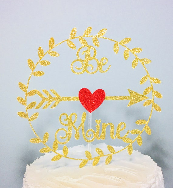 Valentines Day Cake Topper Be Mine Cake Topper Happy | Etsy