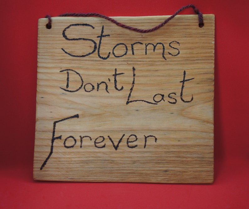 Storms don't last forever sign  large image 0