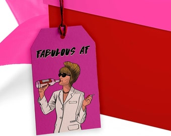 Absolutely Fabulous - Gift Tag Handmade - AbFab Gift Tag Set - Patsy - Funny Birthday tag - pop culture Gift wrap - Christmas Tag Mum Aunt