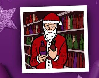 Real Santa Christmas Card, Funny Christmas Card, quirky Xmas card, Wine Xmas