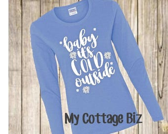 Ladies Fit Baby It's Cold Outside TShirt