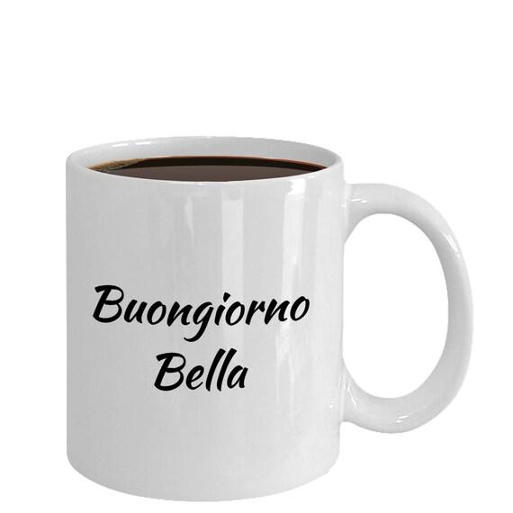 Buongiorno Becher Guten Morgen Schöne Becher Italienische Version Buongiorno Bella Kaffeetasse