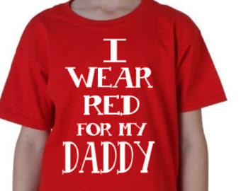 """Youth """"I wear Red for my daddy"""" t-shirt"""