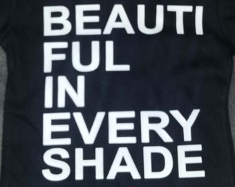 beautiful in every shade