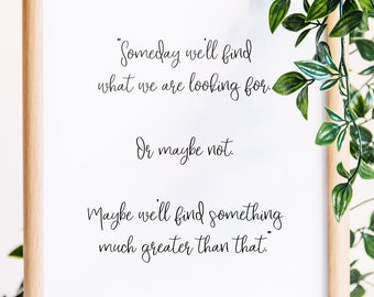 Inspiring Quote Print | Inspirational Wall Art Print | Inspirational Quote Poster | We'll Find Something Much Greater | Wall Art | Quote