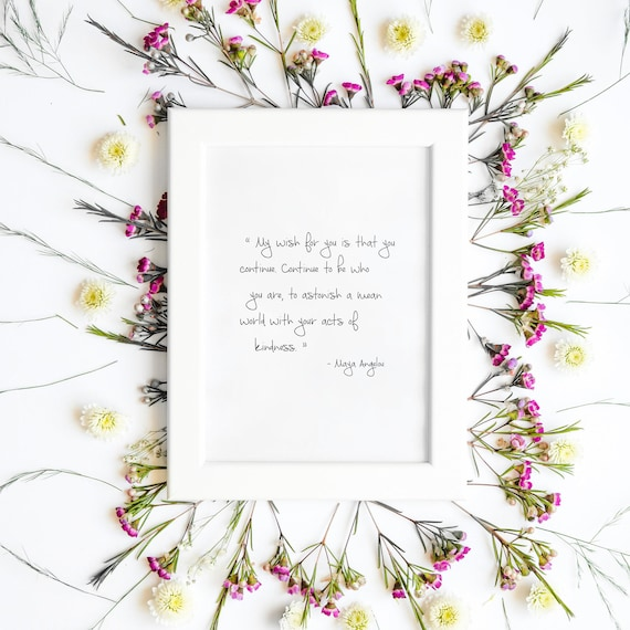 Maya Angelou Quote Print Inspirational Wall Art Print Etsy