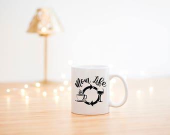 Mom Life Mug- Mom Coffee Mug- Mom Life Cup- Mothers Day Gift- Mom Gift- Mom Mugs- Mom Coffee Cups- Mom Coffee Mugs