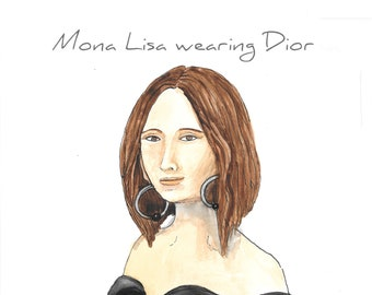 Da Vinci's Mona Lisa  wearing Dior hand sketched and painted in watercolor