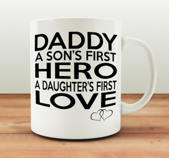 New Daddy Mug Sons First Hero Daughters