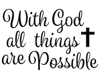 With God All Things Are Possible Quote Religious Svg Quote Etsy
