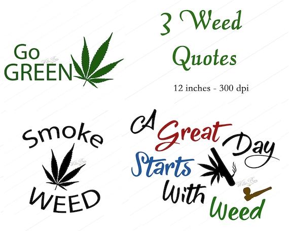 Weed Svg Medicine Cannabis Svg Smoke Weed Quote Marijuana Etsy