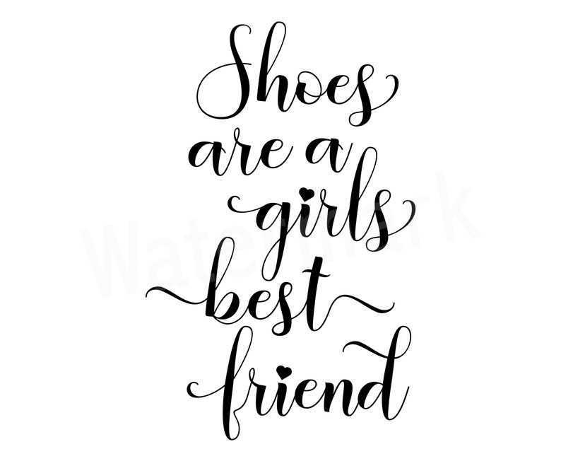 4c8e3dd8bdedb Shoes Are A Girls Best Friend SVG, Shoe Quote SVG, Shoe Shopping, Girl  Shopping, Girls Best Friend, T-Shirt Quote, Shoe Mug Quote, Instant D