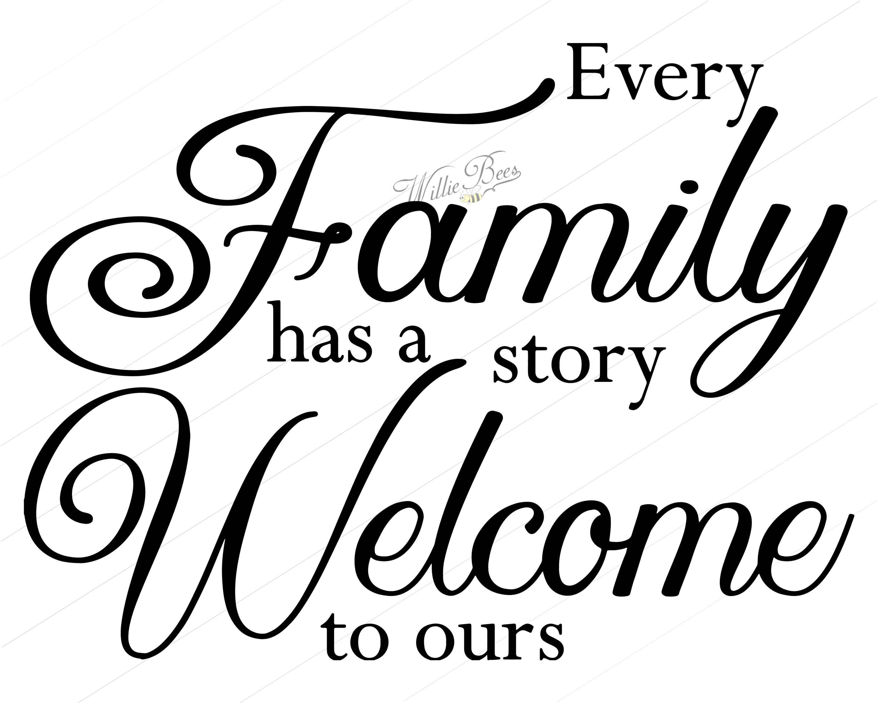 Every Family Has A Story Welcome To Ours Family Svg About Etsy