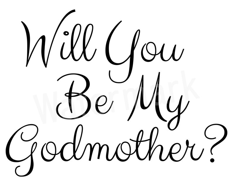 Godmother Quotes For Scrapbooking Quotesgram: Will You Be My Godmother SVG Silhouette Quote Baptism SVG