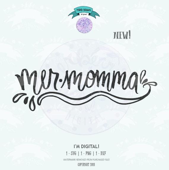 Digital Instant Download Mer Momma Mermaids Summer Svg Etsy