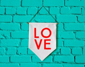 LOVE wall banner wall hanging wall flag canvas banner quote banner single pennant VALENTINE gift Inspirational banner