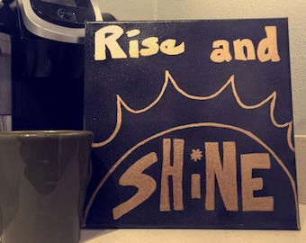"Canvas Wall Art ""Rise and Shine"""