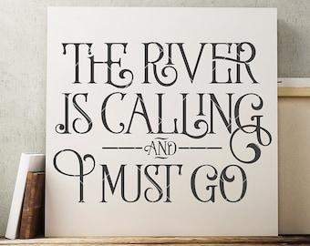 River SVG - Floating SVG - Rivers SVG File - The River Is Calling Svg - John Muir Svg - Quote Svg - Vinyl Cutting File - Eps Dxf Png