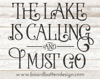 Lake SVG Files for Cricut - Home Decor Svg - Vector SVG Cut File - The Lake Is Calling Svg -Dxf Files - Lake Quote Svg Cuttables