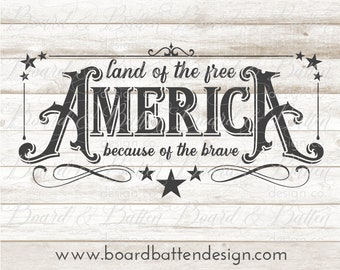 Patriotic SVG File - America The Land Of The Free Because Of The Brave SVG - USA - Independence Day Svg - 4th Of July Svg Dxf Eps Png