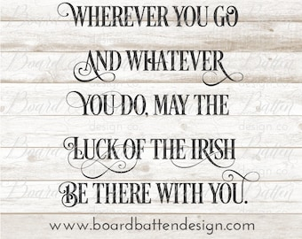Irish Svg File - Quote Svg File Irish Proverb - Wood Sign Svg, St Patrick's Day Decor Cut File, Sayings Svg Files, Cricut Silhouette Dxf Eps