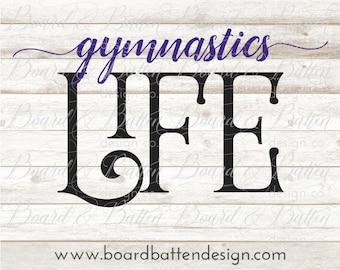 Gymnastics Svg Files - Gymnastics Life Svg Cuttable Files - Gymnast Svg Cut Files - Vector Images - Commercial Svg - Gymnastics Dxf Files