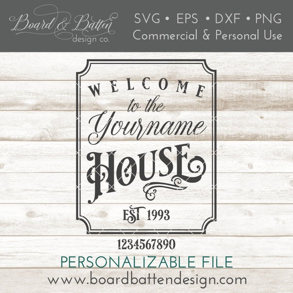 Vintage Svg Files House Svg File Welcome To Our House Svg Etsy