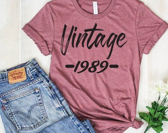 30th Birthday Shirt Dirty Thirty Vintage 1989 1990 T