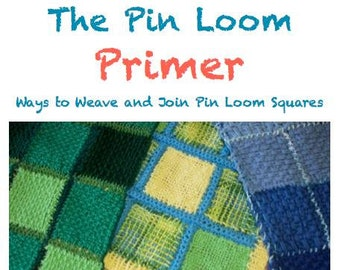 Pin Loom Primer Project e-Book Zoom Loom Squares Custom Design Weaving Patterns