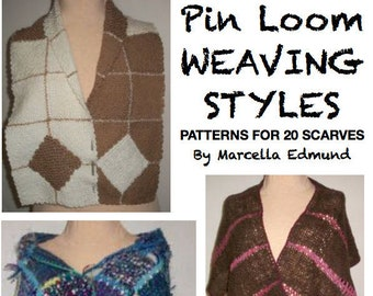 Pin Loom Weaving Styles eBook 20 Patterns for Scarves  instant download no shipping cost Zoom Loom Squares DIY Complete Instructions ebook