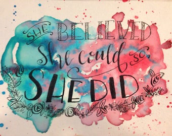 Custom watercolor and ink, with modern lettering quote