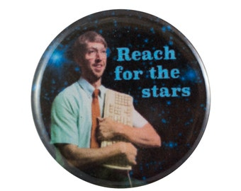 "Reach for the Stars 1.25"" Button Pin"
