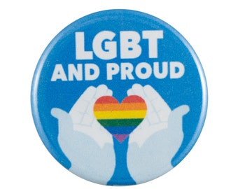 """LGBT and Proud 1.25"""" Button Pin"""