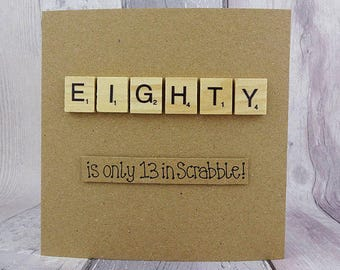 80th Birthday Card Eightieth Scrabble Handmade Eighty Wooden Alphabet Tiles Funny Happy Age