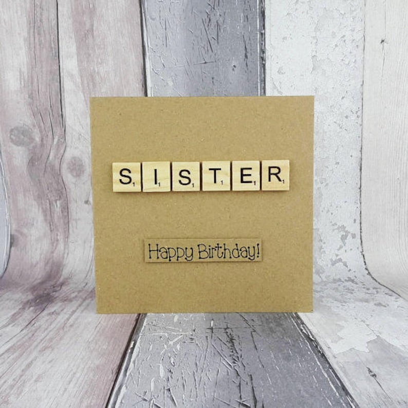 Scrabble birthday card for Sister or Step Sister Handmade image 0