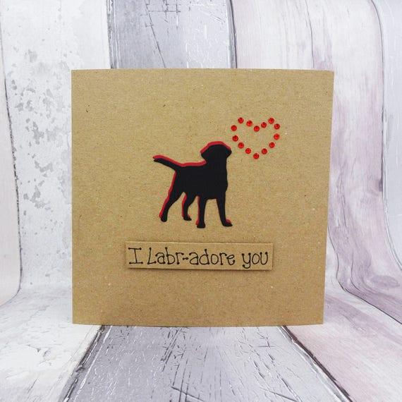 Handmade Black Labrador Card Labrador Birthday Card Dog Pun Etsy