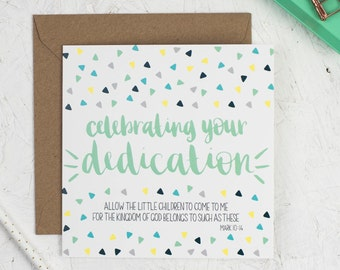 Celebrating your Dedication Card - Christian Cards - Dedication Cards - New Baby - Christian Gifts - Baby Dedication Cards - Mark 10:14