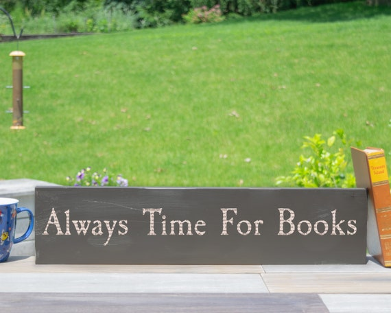 Library Sign Always Time For Books Read Sign Etsy