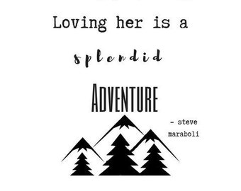 PRINTABLE She is beautifully chaotic Adventure