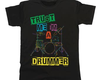 4f1b7070 Trust Me I'm A Drummer T-Shirt Mens Ladies Unisex Musician Band Music