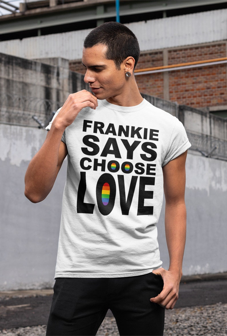 Frankie Say Choose Love Gay Pride T-shirt, S to 3XL