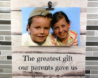 520cedb390f Siblings Frame Personalized Gift for Siblings Greatest Gift our Parents  Gave Us Quote Brother Sister Birthday Gift