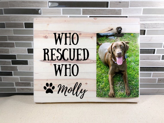 Who Rescued Who Frame Pet Lover Gift Pet Dog Cat Personalized Etsy