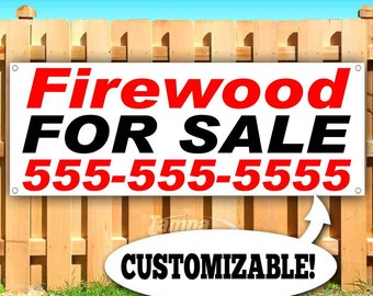 FIREWOOD for Sale 13 oz Heavy Duty Vinyl Banner Sign with Metal Grommets Flag, Store Many Sizes Available New Advertising