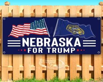 Nebraska For Trump 2020 Keep America Great Vote For Trump USA President Election Vinyl Banner Sign