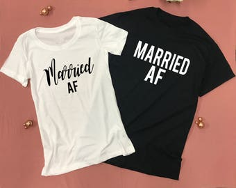 Married af shirt | Etsy