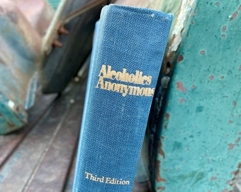 Alcoholics Anonymous 1976 Third Edition Big Book (No Dust Jacket), 17th Printing 1984 Hardbound