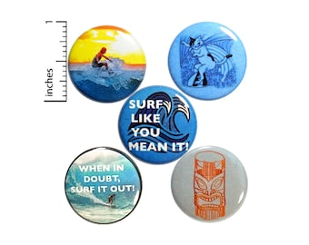 "Surfing Buttons or Fridge Magnets, 5 Pack of Backpack Pins, Cute Pins, Surfer Gift, Lapel Pins, Surf's Up, Surfing Gift Set 1"" P27-3"