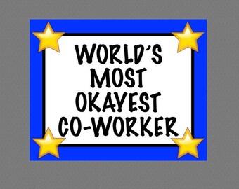 Printable Award, Sarcastic Joke Award, World's Most Okayest Co-Worker Award, Funny, Work, Worker Gag Gift, Employee Office, World's Greatest